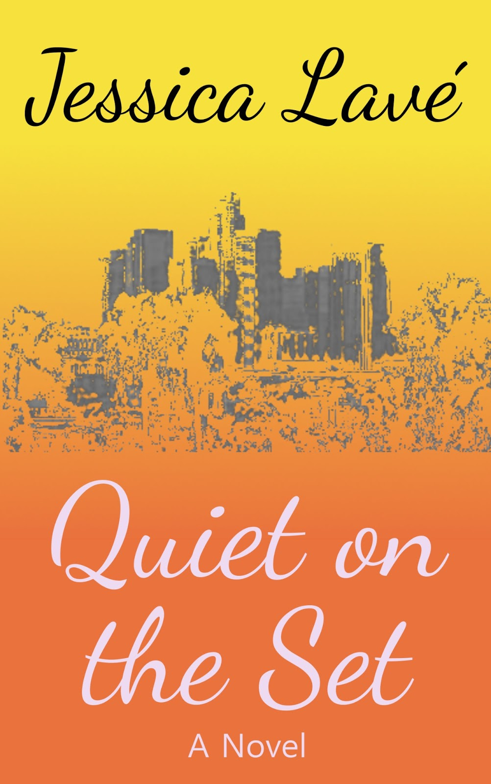 Cover Reveal: Quiet on the Set by Jessica Lavé