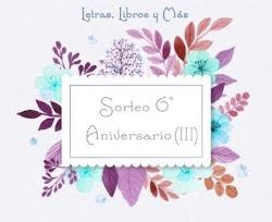 6º Aniversario - Sorteo III