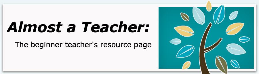 Almost a teacher - A grad teacher\'s resource page