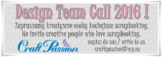 http://craftpassion-pl.blogspot.com/2015/12/design-team-call-2016.html