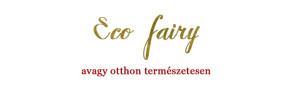 Eco fair(y), avagy otthon természetesen