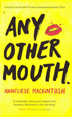 Any Other Mouth by Anneliese Mackintosh