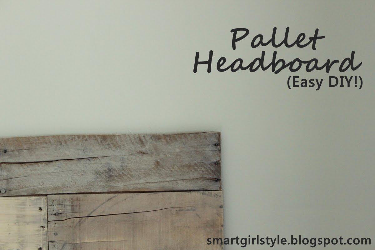 Smartgirlstyle bedroom makeover pallet headboard for Make a headboard diy