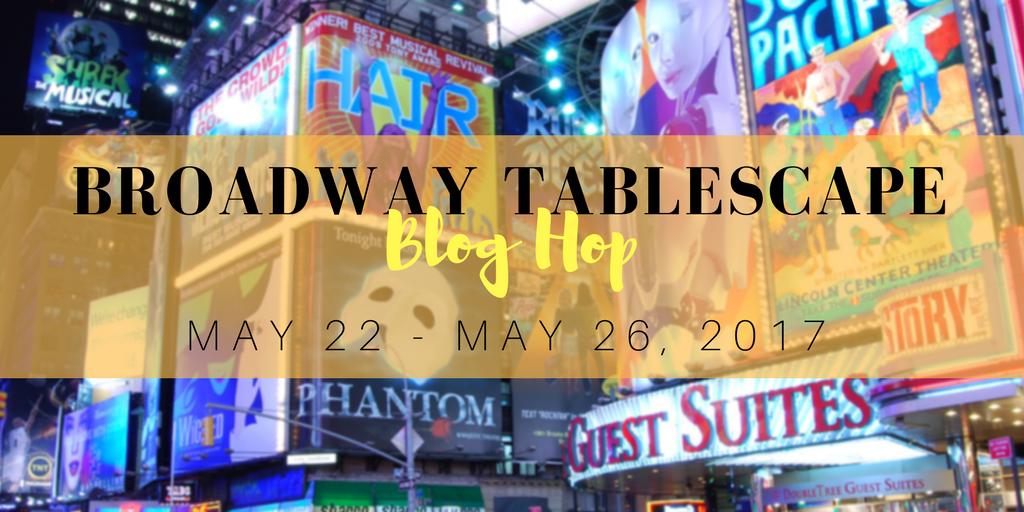 Broadway Tablescape Hop
