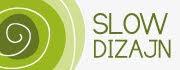 Zapraszamy na portal Slow Dizajn