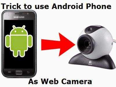 Use Android Smartphone as WebCam