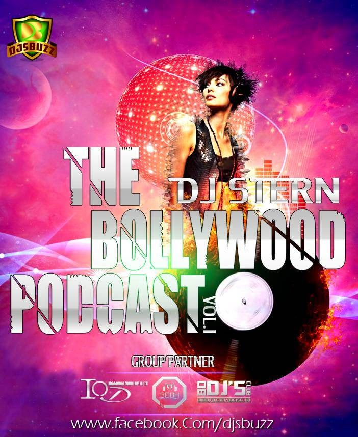 The Bollywood Podcast Vol.1 (2014) - DJ STERN
