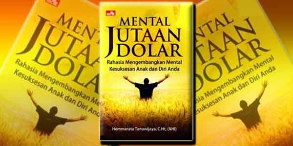 Sikap Mental Bernilai Jutaan Dolar,buku