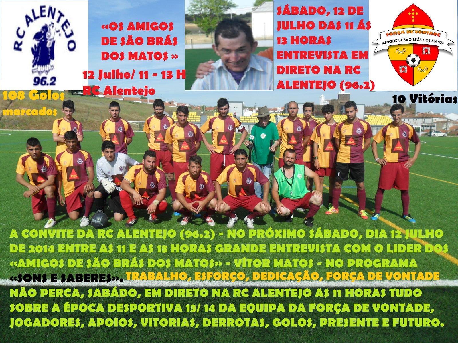 Amigos de São Brás dos Matos com entrevista em direto na RC Alentejo (96.2) - Sábado, 12 julho