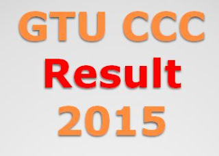 ccc.gtu.ac.in GTU CCC Results 2015