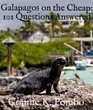 Galapagos on the Cheap: 101 Questions Answered