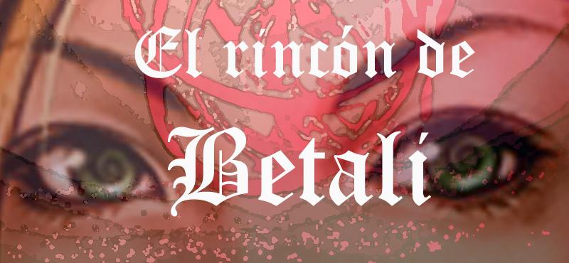 El rincón de Betali