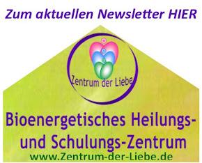 Aktueller Newsletter Zentrum der Liebe