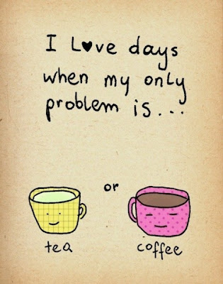 Tea or Coffee Quotes