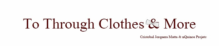 To Through Clothes & More