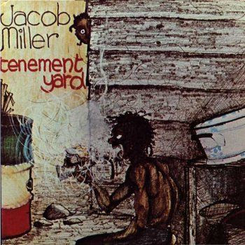 JACOB MILLER - Tenement Yard (1976)