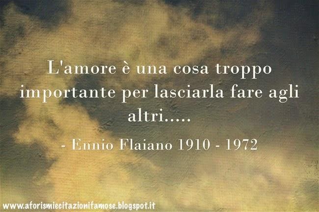 Frasi famose di Friedman Flaiano Eschilo Pirandello Griido - frasi famose di friedman flaiano