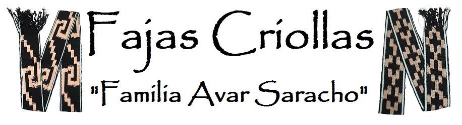 "Fajas Criollas ""FAMILIA AVAR SARACHO"""