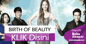 "DRAMA KOREA  terbaru 2014-2015 "" Birth Of Beauty"""