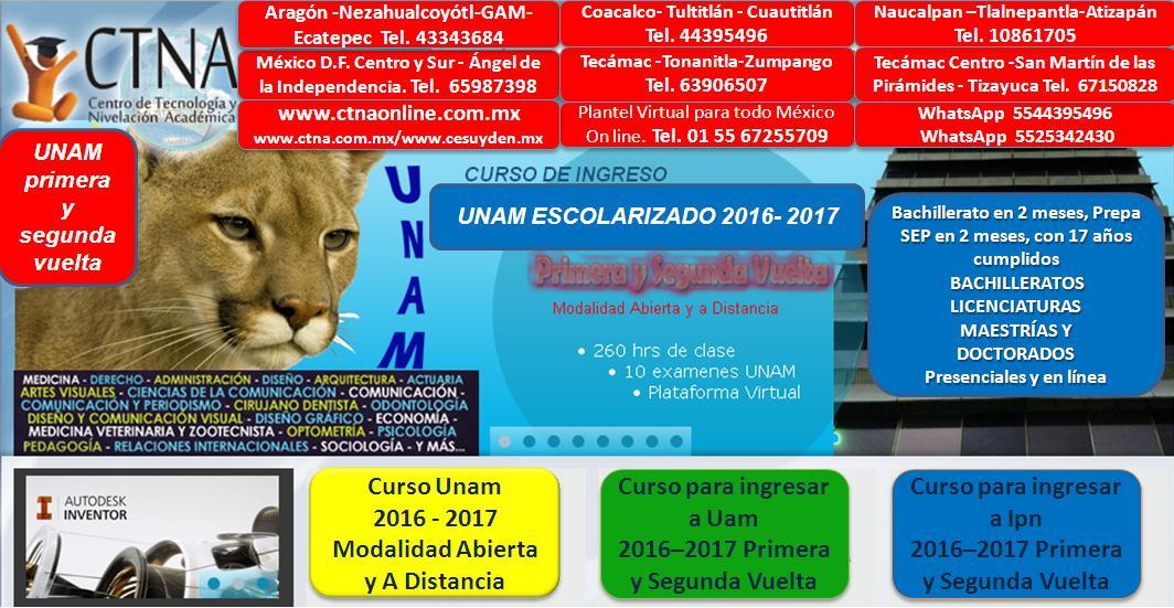 Curso de Ingreso Unam 2016 - 2017 en primera y segunda vuelta
