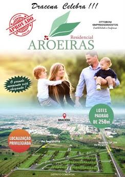 RESIDENCIAL AROEIRAS - NOVIDADE