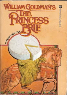 The Princess Brie by William Goldman