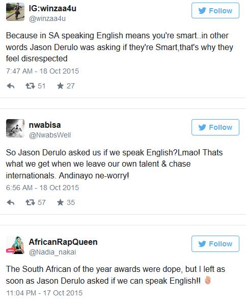 Jason Derulo asks South Africans if they speak English.  1