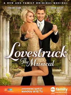 Vũ Điệu Tình Yêu - Lovestruck: The Musical (2013) Poster