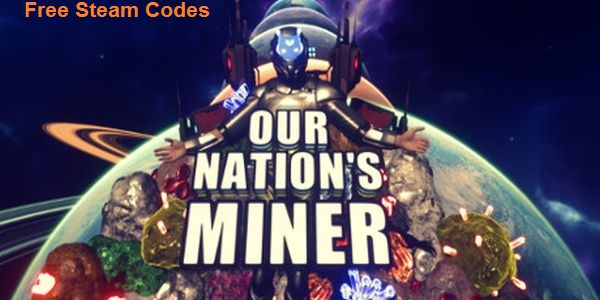 Our Nation's Miner Key Generator Free CD Key Download