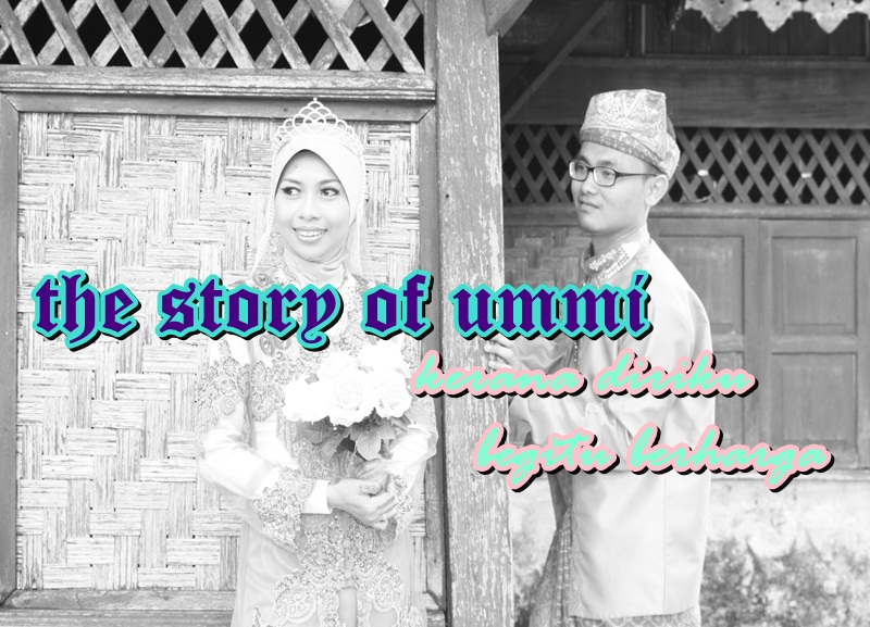 the story of ummi