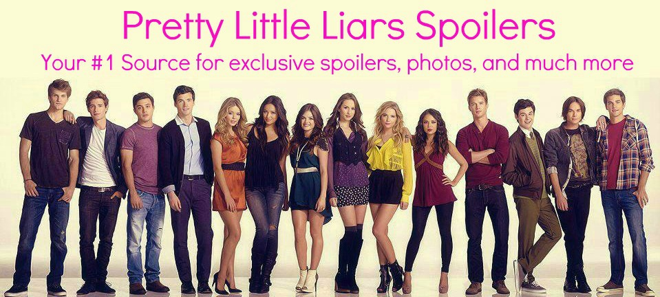 Pretty Little Liars Spoilers