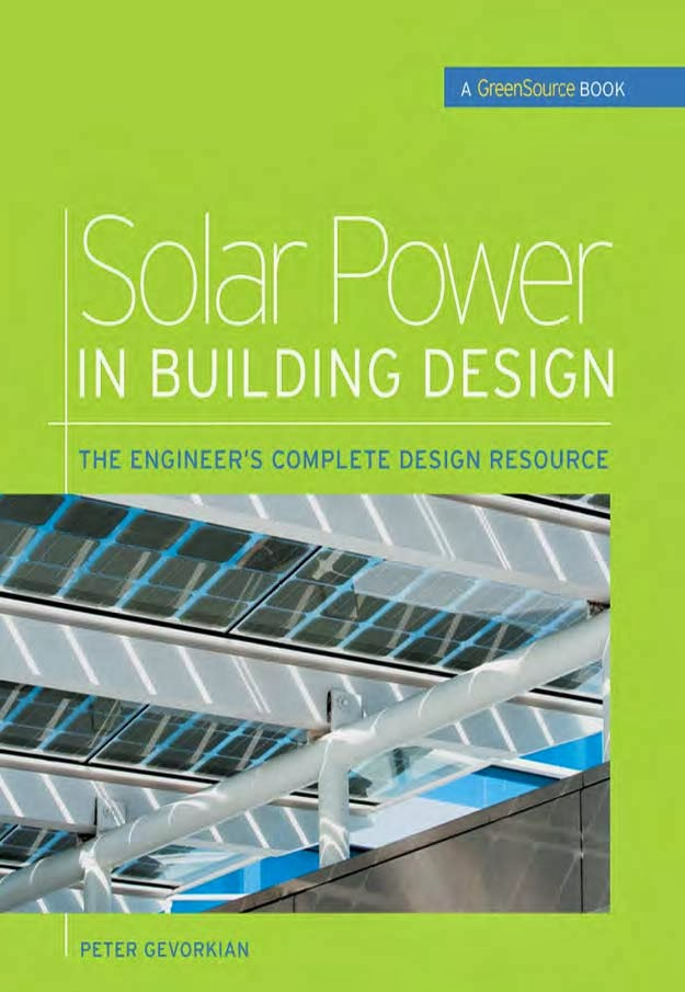 Solar Power in Building Design by Dr.Peter Gevorkian