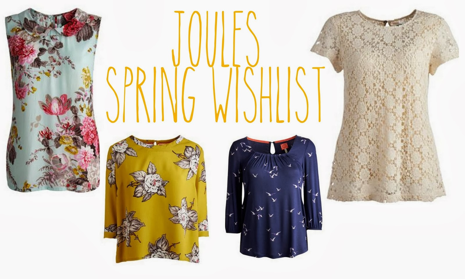 Joules Spring Wishlist women's clothing