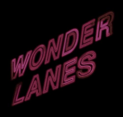 Wonder Lanes