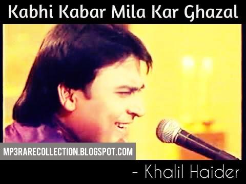 kabhi kabar new ghazals khalil haider mp3