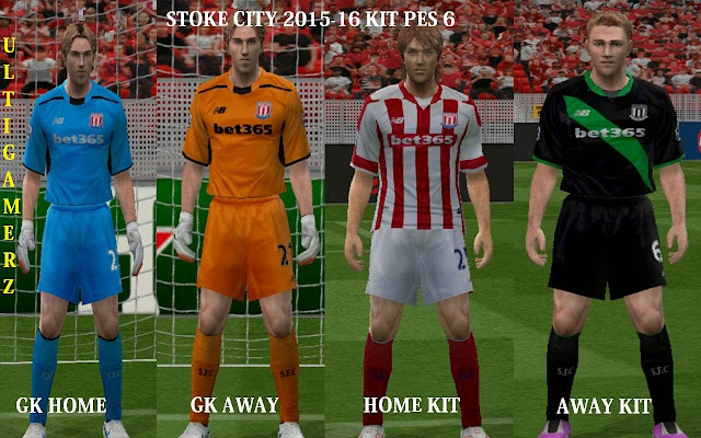 d47679dcffd ultigamerz: STOKE CITY 2015-16 KIT PES 6