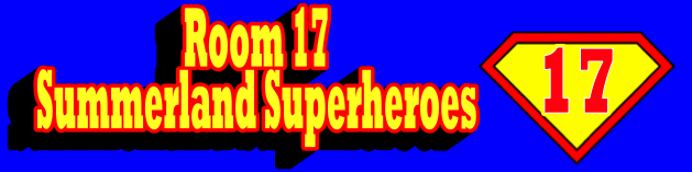 Room 17 Summerland Superheroes