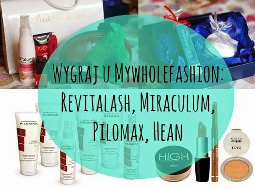 Noworoczny konkurs u Mywholefashion - wygraj zestaw Revitalash, Pilomax, Miraculum i Hean!