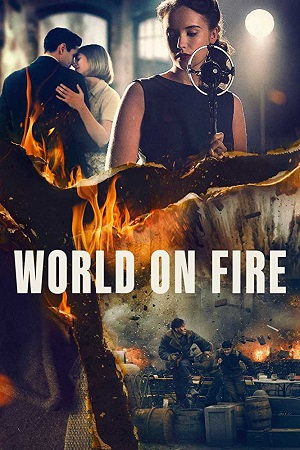 World on Fire (2019) S01 All Episode [Season 1] Complete Download 480p