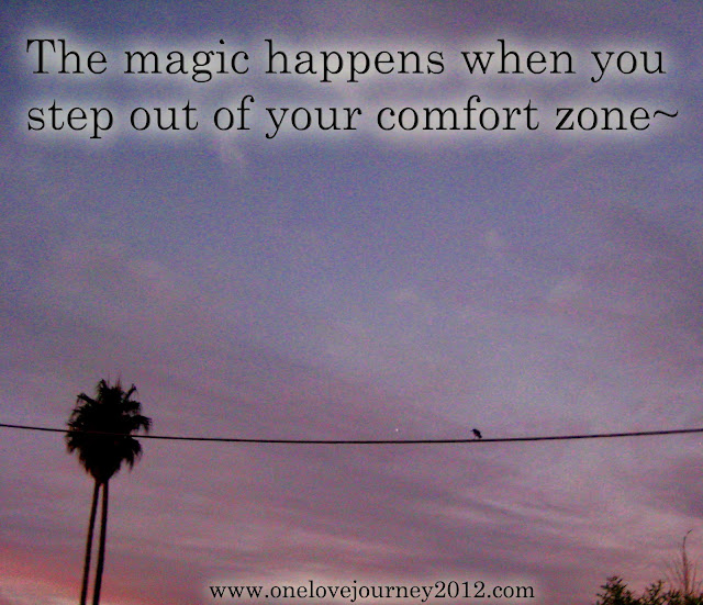 onelovejourney, magic, comfort zone, one love journey,