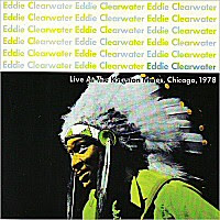 Eddy Clearwater - Live At The Kingston Mines, 1978