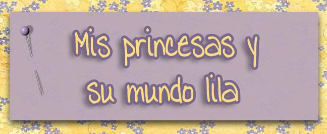mis princesas y su mundo lila
