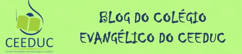 Blog do Colégio Evangélico do CEEDUC