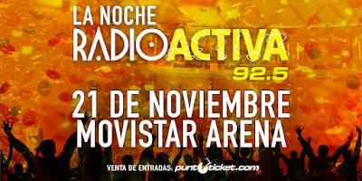 La Noche Radioactiva 92.5 en Chile 2015 entradas primera fila no agotadas