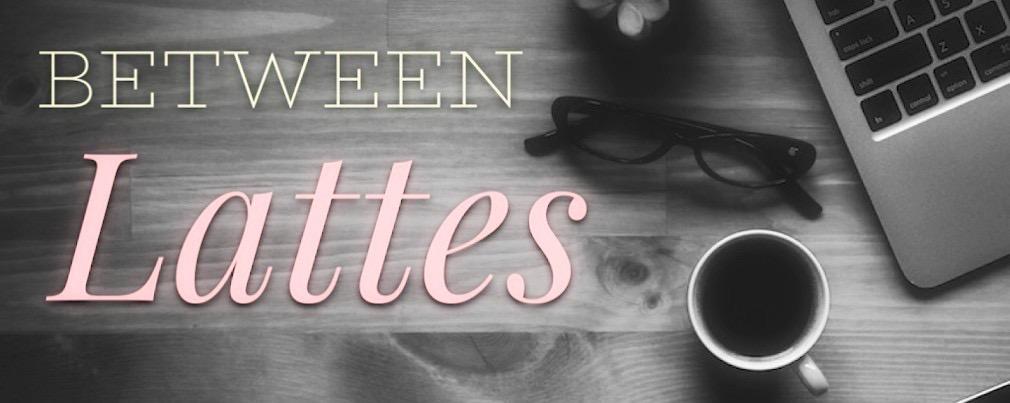 Between Lattes