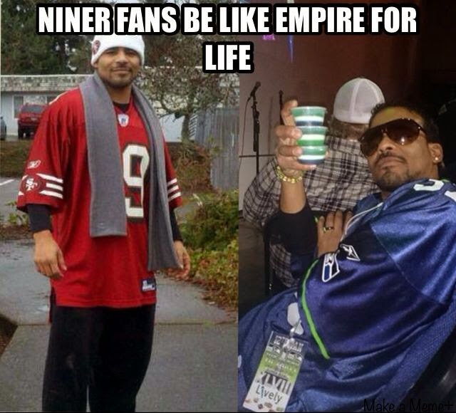 Niner Fans be like, empire for life
