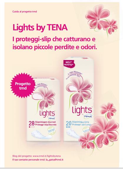 Ambasciatrice Progetto TRND Ligths by Tena