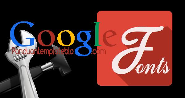 Cara Lengkap Memasang Google Font di Blog