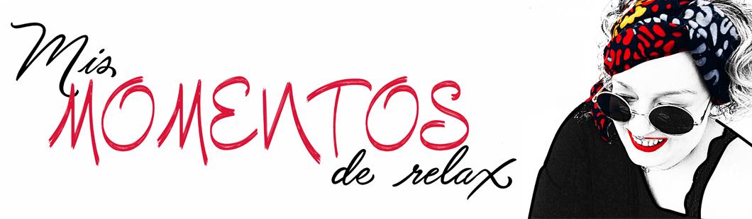 Mis Momentos De Relax.