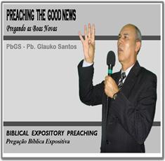 PREGAÇÃO BÍBLICA EXPOSITIVA